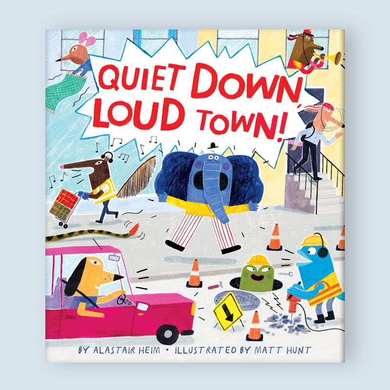 Quiet Down, Loud Town